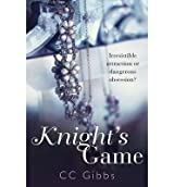 [(Knight's Game)] [by: C. C. Gibbs]