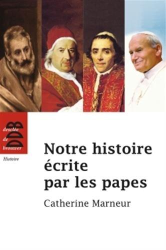Notre histoire écrite par les papes