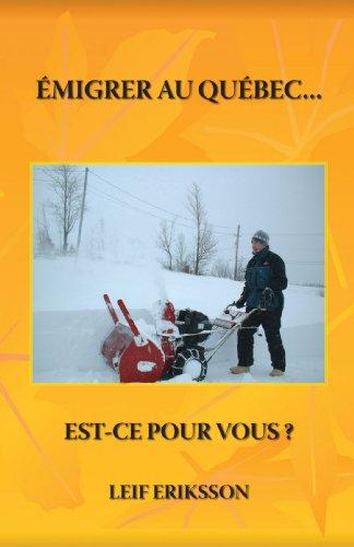 Emigrer Au Quebec Est-ce pour Vous?