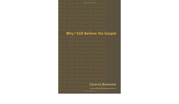 Why I Still Believe the Gospel