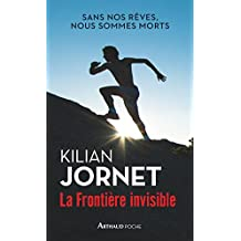 La frontière invisible (Arthaud poche) (French Edition)