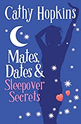 Mates, Dates and Sleepover Secrets (The Mates, Dates Series Book 4)