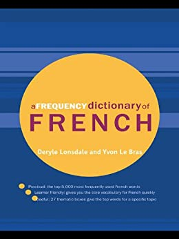 A Frequency Dictionary of French: Core Vocabulary for Learners par [Le Bras, Yvon, Deryle Lonsdale]