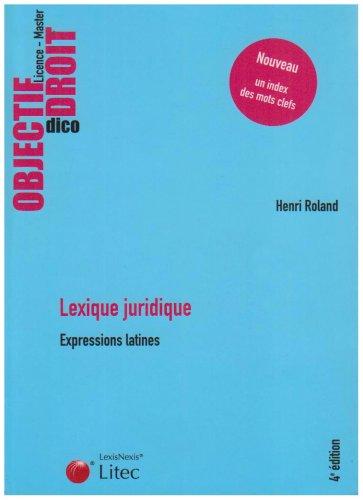 Lexique juridique : Expressions latines (ancienne édition)