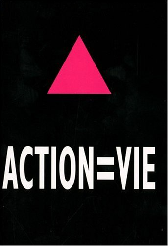 Act Up - Paris : Action = vie