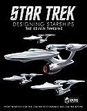 Star Trek: Designing Starships Book 3: The Kelvin Timeline