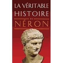 La Véritable Histoire de Néron