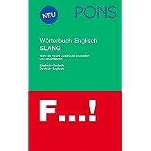 PONS Wörterbuch Englisch Slang: Deutsch - Englisch / Englisch - Deutsch