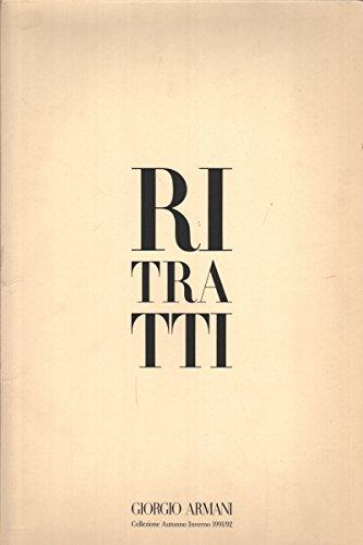 Ritratti Giorgio Armani Collezione Autunno Inverno 1991 92 (Armani Collezioni Le)