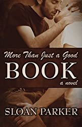 More Than Just a Good Book by Sloan Parker (2013-11-17)