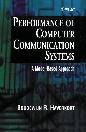 Performance of Computer Communication Systems: A Model-Based Approach 1st edition by Haverkort, Boudewijn R. (1998) Hardcover