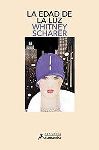 La edad de la luz par Whitney Scharer
