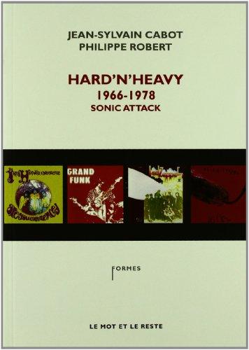 Hard 'n' Heavy, 1966-1978, Sonic Attack par Jean-Sylvain Cabot