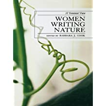 Women Writing Nature: A Feminist View (After the Empire: The Francophone World and Postcolonial France)