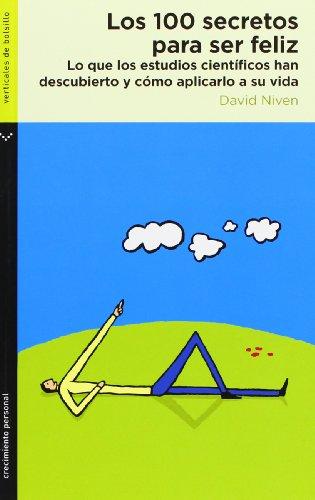 Los 100 secretos para ser feliz (Crecimiento personal) por David Niven