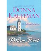 [(Pelican point)] [ By (author) Donna Kauffman ] [October, 2013]