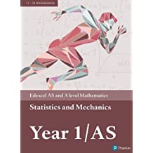 Edexcel AS and A level Mathematics Statistics & Mechanics Year 1/AS Textbook + e-book (A level Maths and Further Maths 2017)