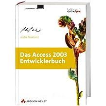 Das Access 2003-Entwicklerbuch, m. CD-ROM