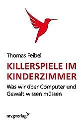 Killerspiele im Kinderzimmer: Was wir über Computer und Gewalt wissen müssen
