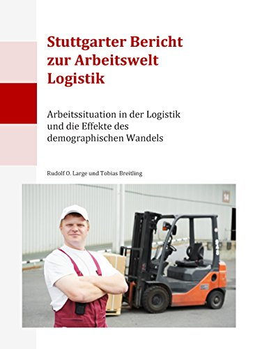 stuttgarter-bericht-zur-arbeitswelt-logistik-arbeitssituation-in-der-logistik-und-die-effekte-des-de