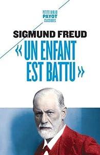 Un enfant est battu par Sigmund Freud