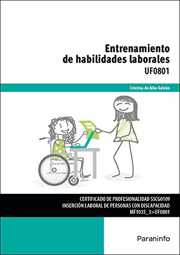 Entrenamiento de habilidades laborales (Cp - Certificado Profesionalidad)