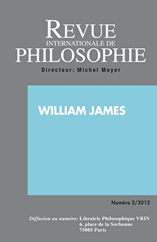 Revue internationale de philosophie 260 (2-2012) william james