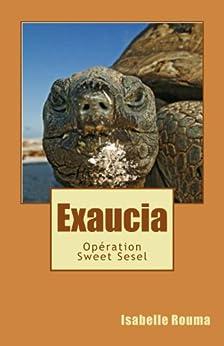 Exaucia - Opération Sweet Sesel