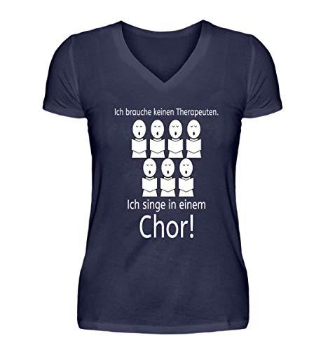 Altes Shirt (Ich Brauche keinen Therapeuten - Ich Singe in Einem Chor für Sopran, Alt, Tenor und Bass - V-Neck Damenshirt -S-Dunkel-Blau)