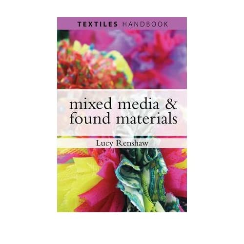 [(Mixed-Media and Found Materials)] [ By (author) Lucy Renshaw ] [May, 2010]