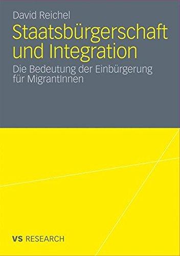 Staatsbürgerschaft und Integration: Die Bedeutung der Einbürgerung für MigrantInnen