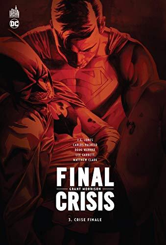 Final Crisis, Tome 3 : Crise finale par Grant Morrison