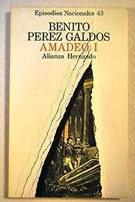 Episodios nacionales - amadeo I - clasicos el parnasillo par  Benito Pérez Galdós
