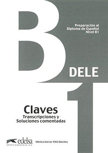 Preparacion DELE. B1. Claves (2013) (Spanish Edition) by Monica Garcia-Vio (2013-10-01)