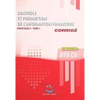 Contrôle et production de l'information financière T1 - Corrigé: Processus 2 du BTS CG