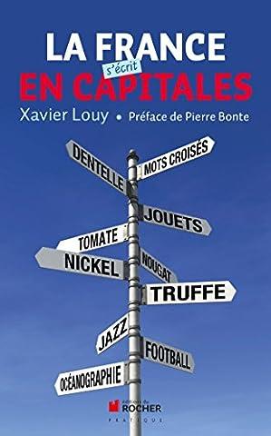 La France s'écrit en capitales
