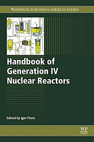 Handbook of Generation IV Nuclear Reactors (Woodhead Publishing Series in Energy)