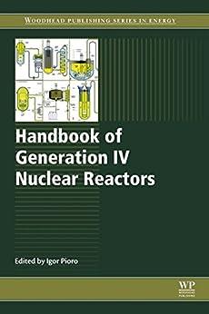 Handbook Of Generation Iv Nuclear Reactors (woodhead Publishing Series In Energy 103) por Igor Pioro epub