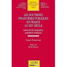 Les doctrines financières publiques en France au XIXème siècle