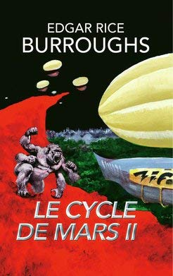 Le Cycle de Mars (Tome 2) (2) par Edgar Rice BURROUGHS