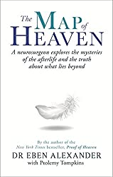 The Map of Heaven: A neurosurgeon explores the mysteries of the afterlife and the truth about what lies beyond