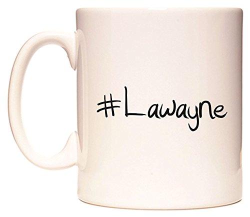 #Lawayne Becher von WeDoMugs