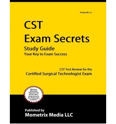 [ { Secrets of the Cst Exam Study Guide: Cst Test Review for the Certified Surgical Technologist Exam } ] BY ( Author ) Feb-2015 [ Paperback ]