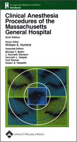 Clinical Anesthesia Procedures of the Massachusetts General Hospital (2002-06-15)