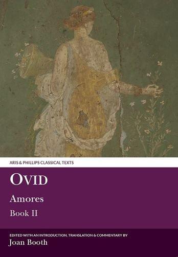 Ovid: Amores Book II: 2 di Joan Booth