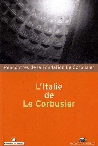 L'Italie de Le Corbusier par Marida Talamona, Collectif