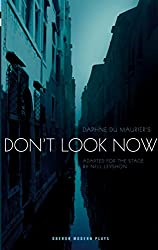Don't Look Now (Oberon Modern Plays)