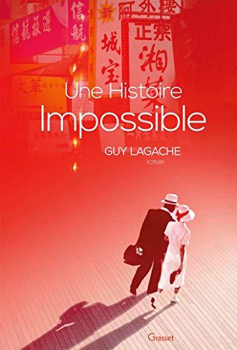 Une histoire impossible: premier roman