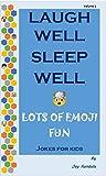 #3: Laugh Well Sleep Well Jokes for Kids: Lots of Emoji Fun (Volume Book 1)
