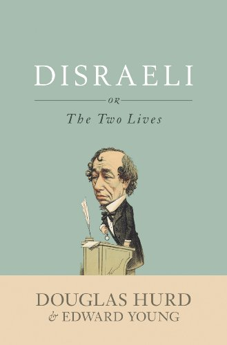 Disraeli: or, The Two Lives (English Edition)